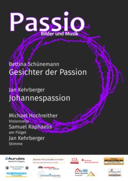 Passio - Bilder und Musik